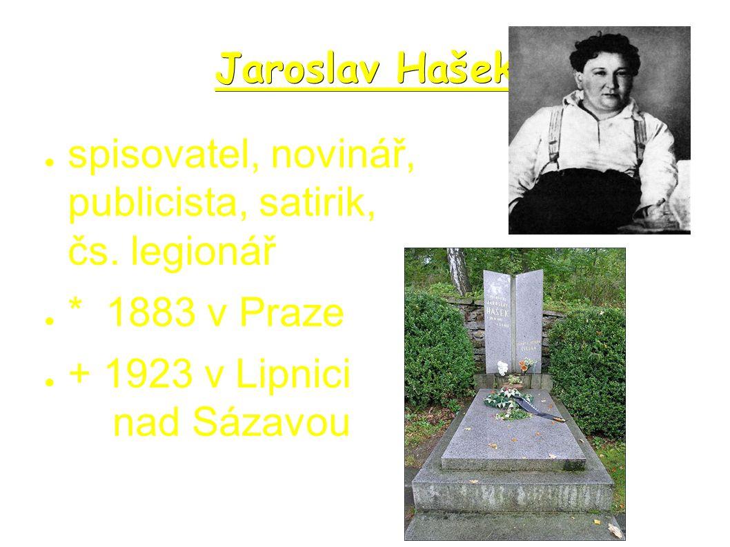 ● spisovatel, novinář, publicista, satirik, čs.