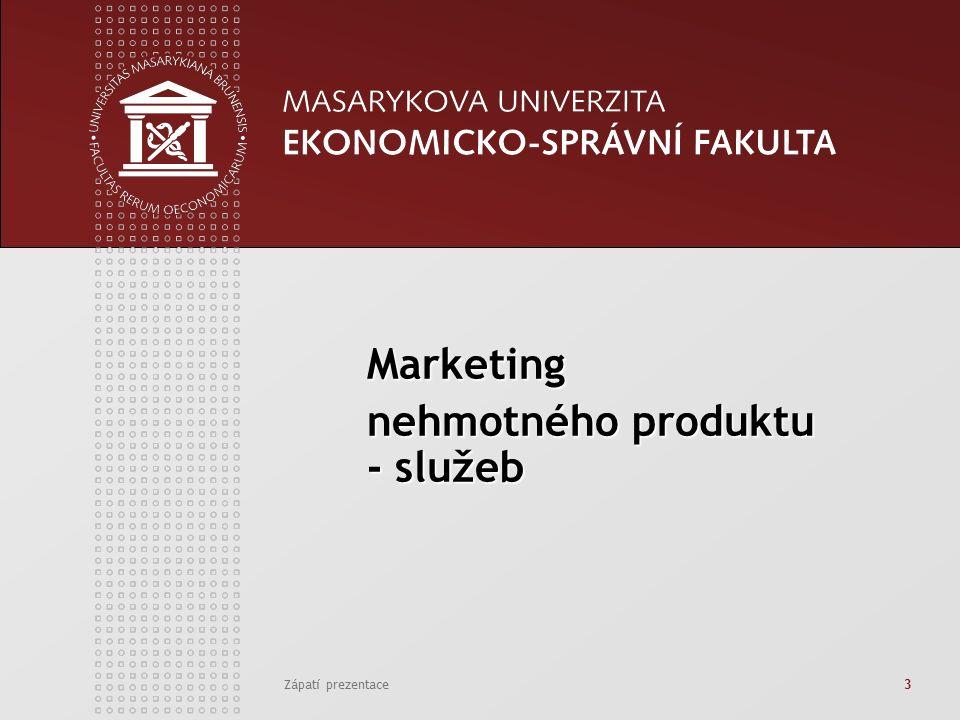 Zápatí prezentace3 Marketing nehmotného produktu - služeb