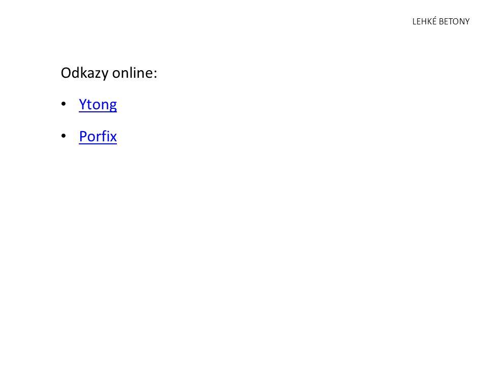LEHKÉ BETONY Odkazy online: Ytong Porfix