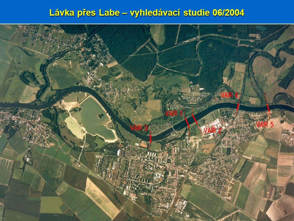 Lávka přes Labe - vývoj projektu Lávka přes Labe – vyhledávací studie 06/2004