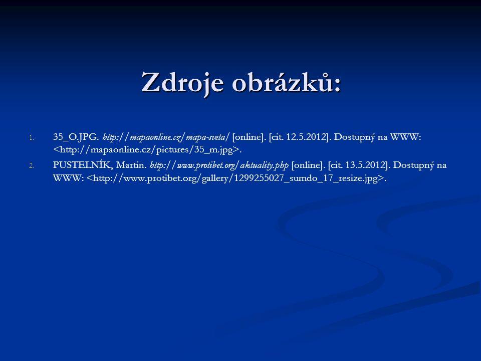 Zdroje obrázků: 1. 1. 35_O.JPG. http://mapaonline.cz/mapa-sveta/ [online].