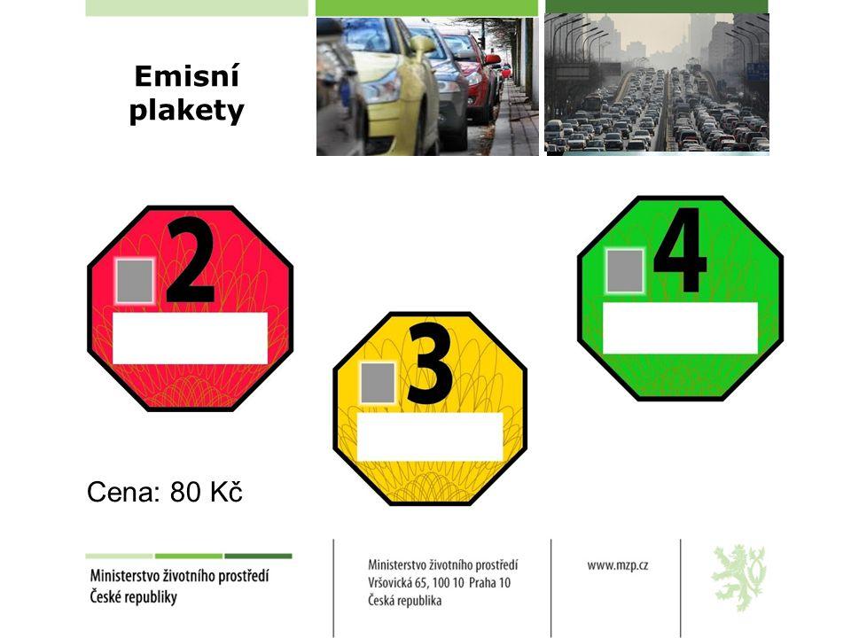 Emisní plakety Cena: 80 Kč