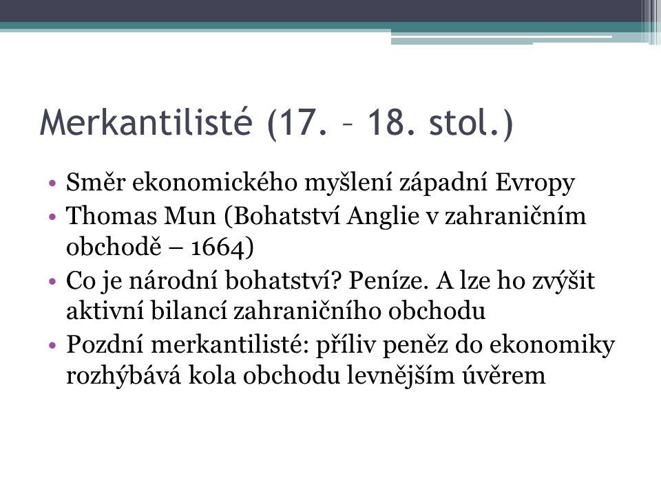 Merkantilisté (17. – 18.