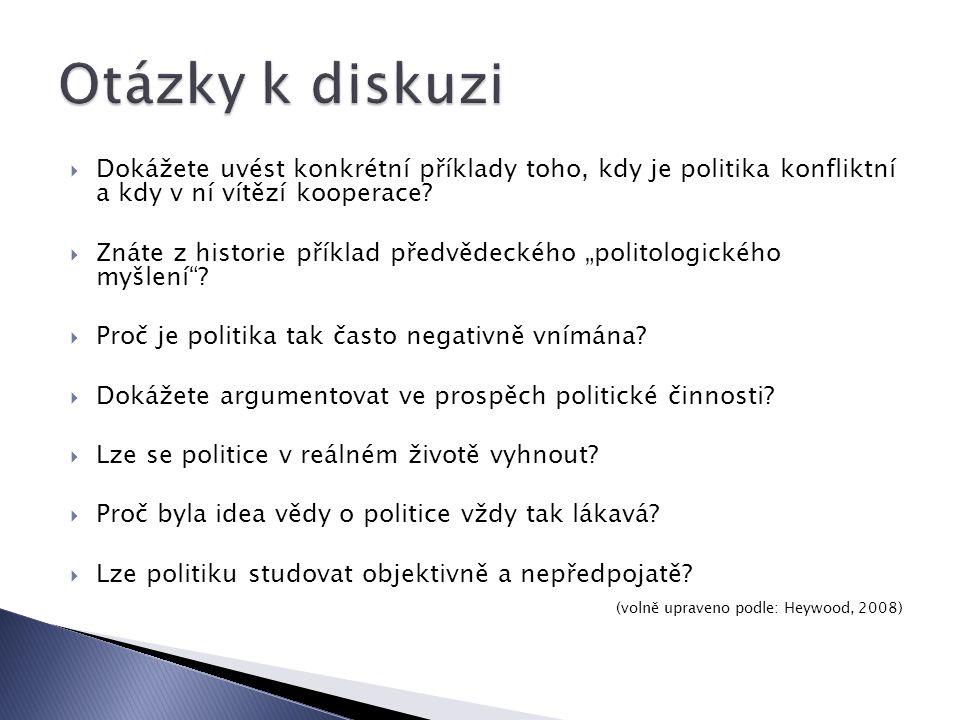  Dokážete uvést konkrétní příklady toho, kdy je politika konfliktní a kdy v ní vítězí kooperace.