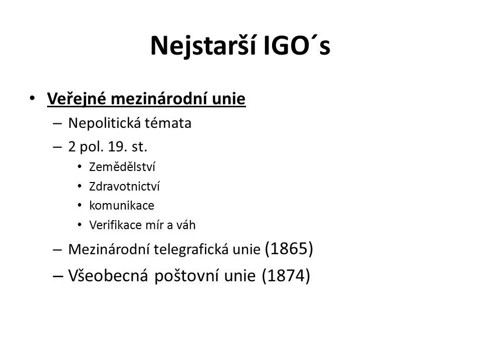 Nejstarší IGO´s Veřejné mezinárodní unie – Nepolitická témata – 2 pol.