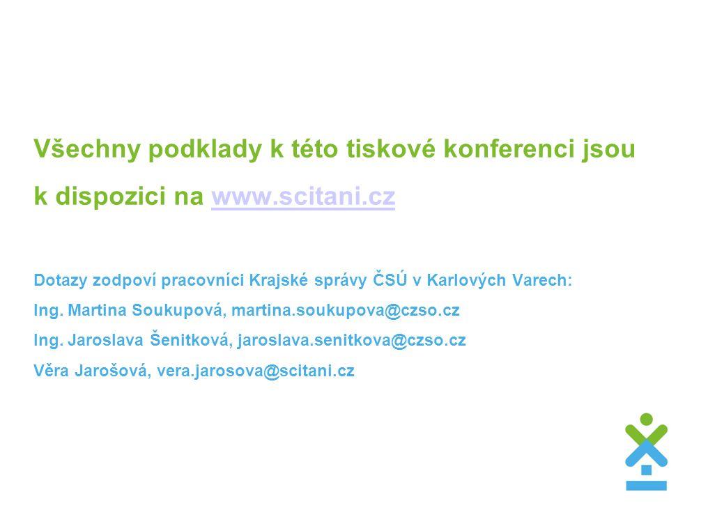 Všechny podklady k této tiskové konferenci jsou k dispozici na www.scitani.cz Dotazy zodpoví pracovníci Krajské správy ČSÚ v Karlových Varech: Ing.