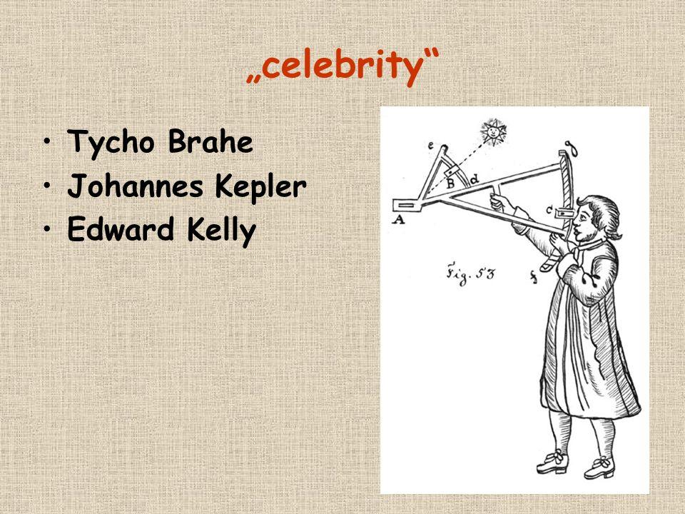 """""""celebrity Tycho Brahe Johannes Kepler Edward Kelly"""
