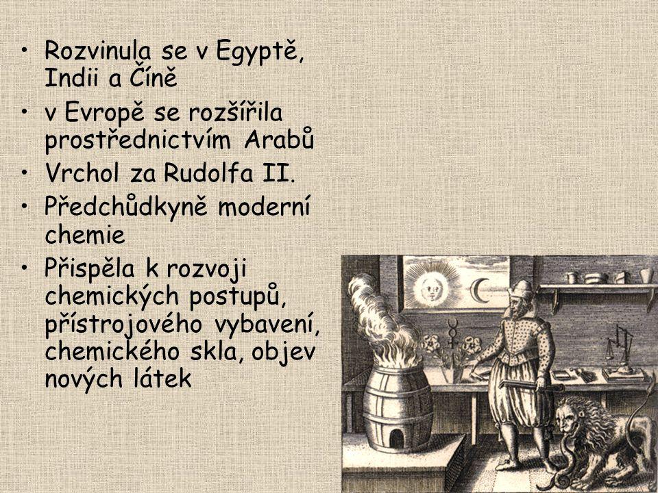 Rozvinula se v Egyptě, Indii a Číně v Evropě se rozšířila prostřednictvím Arabů Vrchol za Rudolfa II.