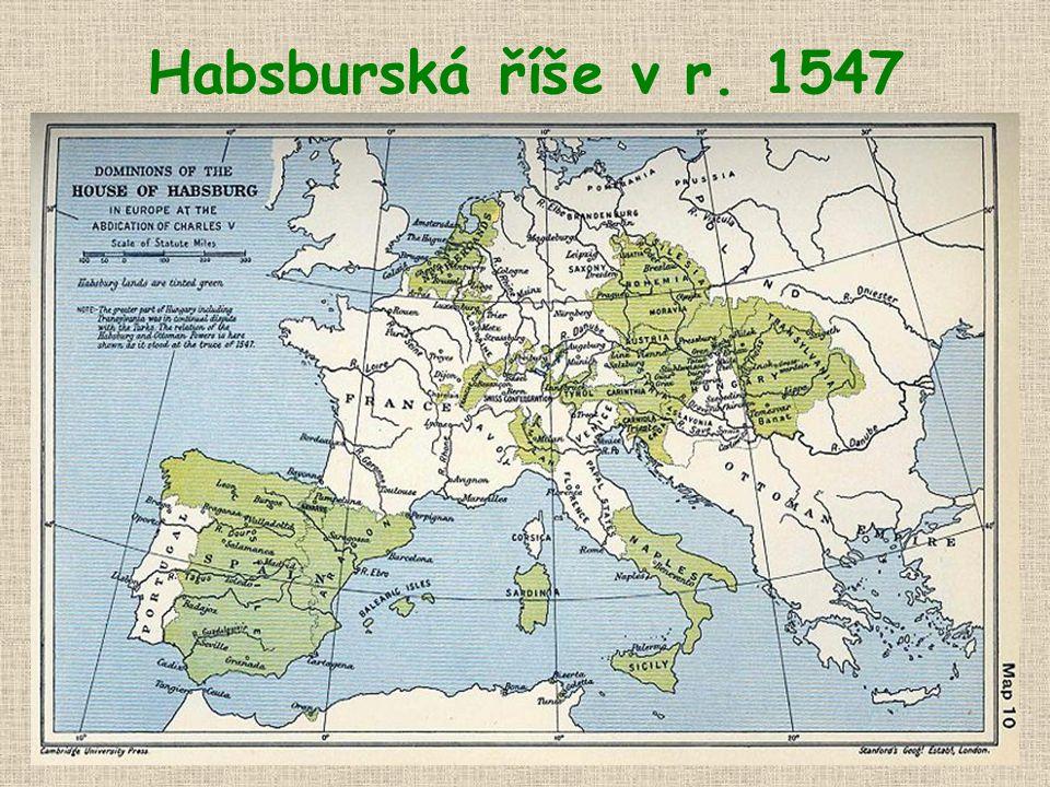 Habsburská říše v r. 1547