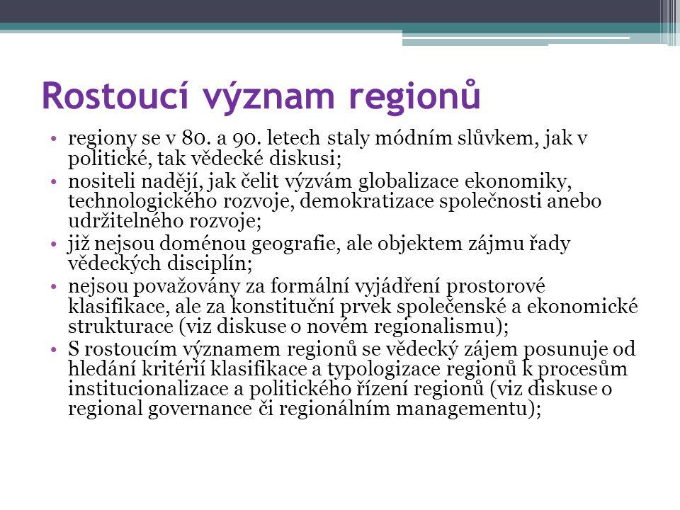 Rostoucí význam regionů regiony se v 80. a 90.