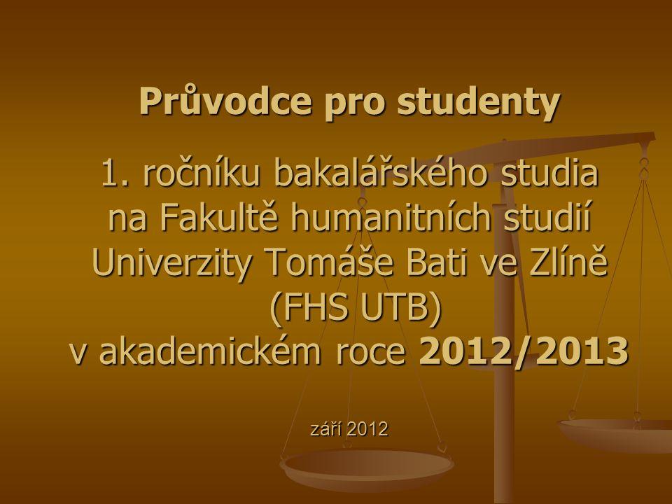 Struktura UTB ve Zlíně www.utb.cz www.utb.cz Fakulty: technologická FT (U1) technologická FT (U1) managementu a ekonomiky FaME (U2) managementu a ekonomiky FaME (U2) multimediálních komunikací FMK (U4) multimediálních komunikací FMK (U4) aplikované informatiky FAI (U5) aplikované informatiky FAI (U5) humanitních studií FHS (U2, 9A, U10) humanitních studií FHS (U2, 9A, U10) logistiky a krizového řízení (Uherské Hradiště) logistiky a krizového řízení (Uherské Hradiště)