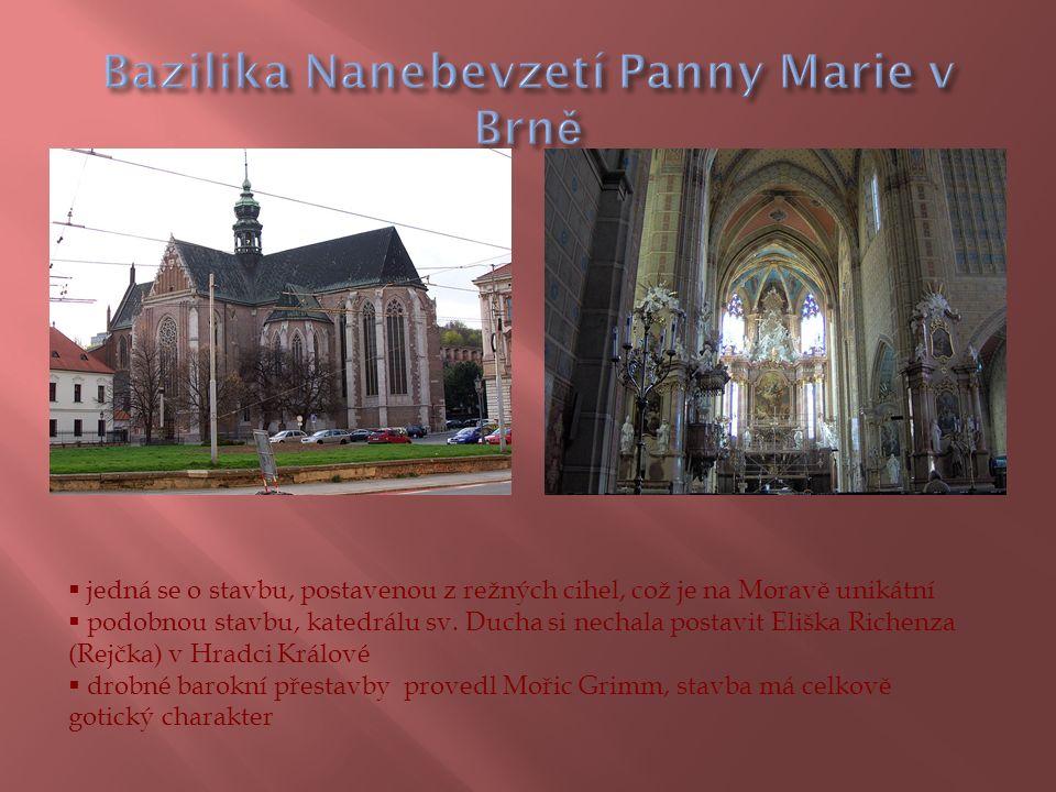  jedná se o stavbu, postavenou z režných cihel, což je na Moravě unikátní  podobnou stavbu, katedrálu sv.