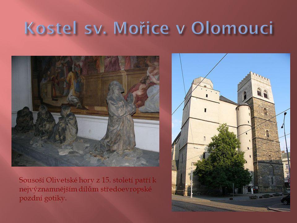 Sousoší Olivetské hory z 15. století patří k nejvýznamnějším dílům středoevropské pozdní gotiky.
