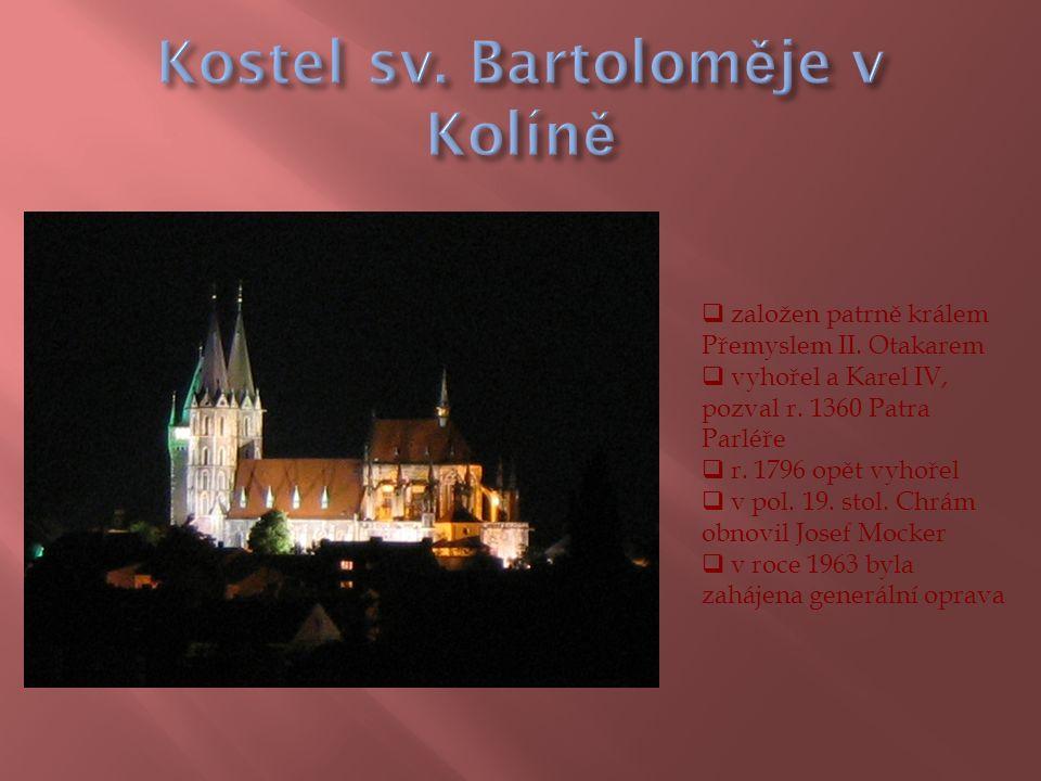  založen kolem roku 1295  nejcennější památka je plzeňská Madona  pseudogotický oltář vytvořil Josef Mocker