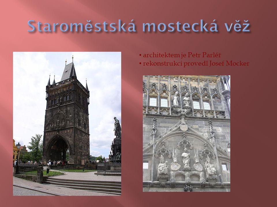architektem je Petr Parléř rekonstrukci provedl Josef Mocker