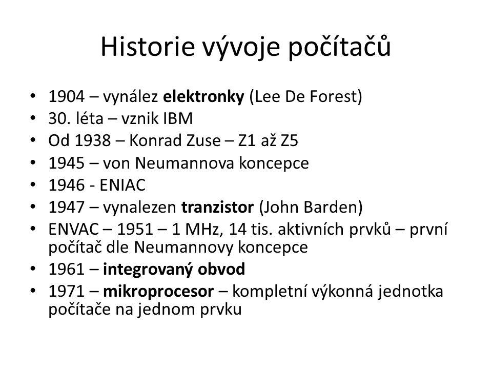 Historie vývoje počítačů 1904 – vynález elektronky (Lee De Forest) 30.