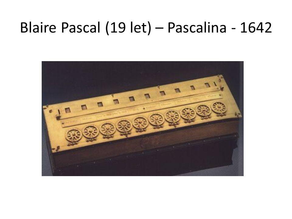 Blaire Pascal (19 let) – Pascalina - 1642
