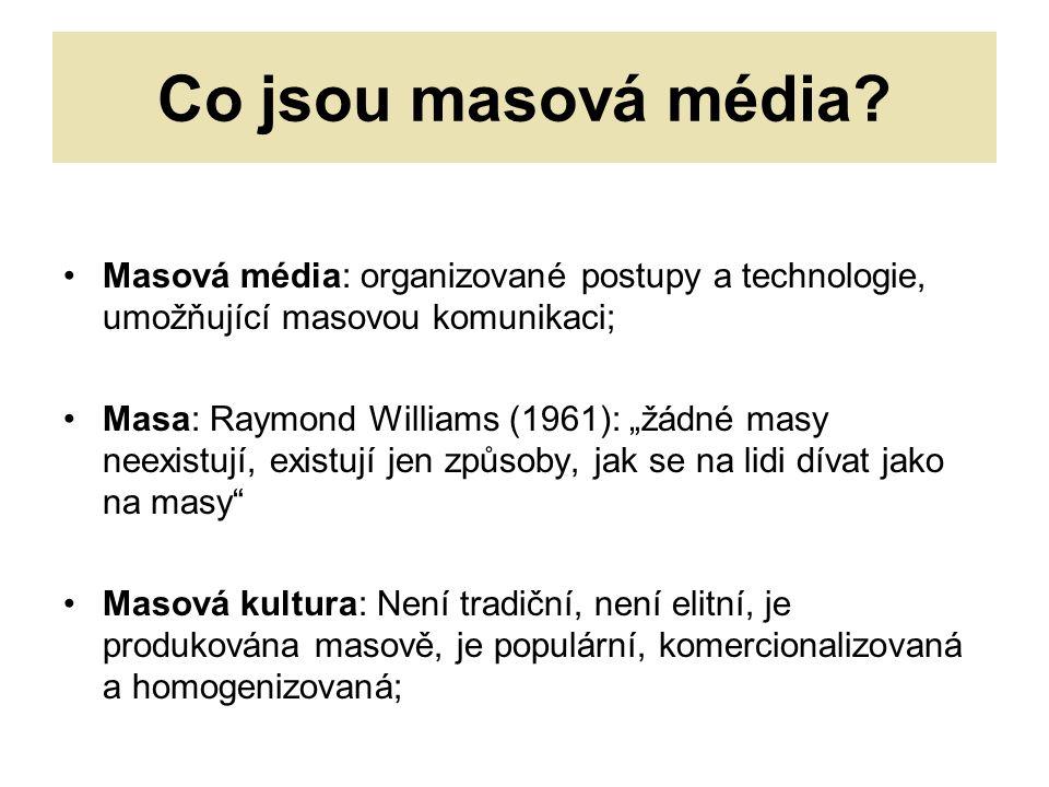 Co jsou masová média.
