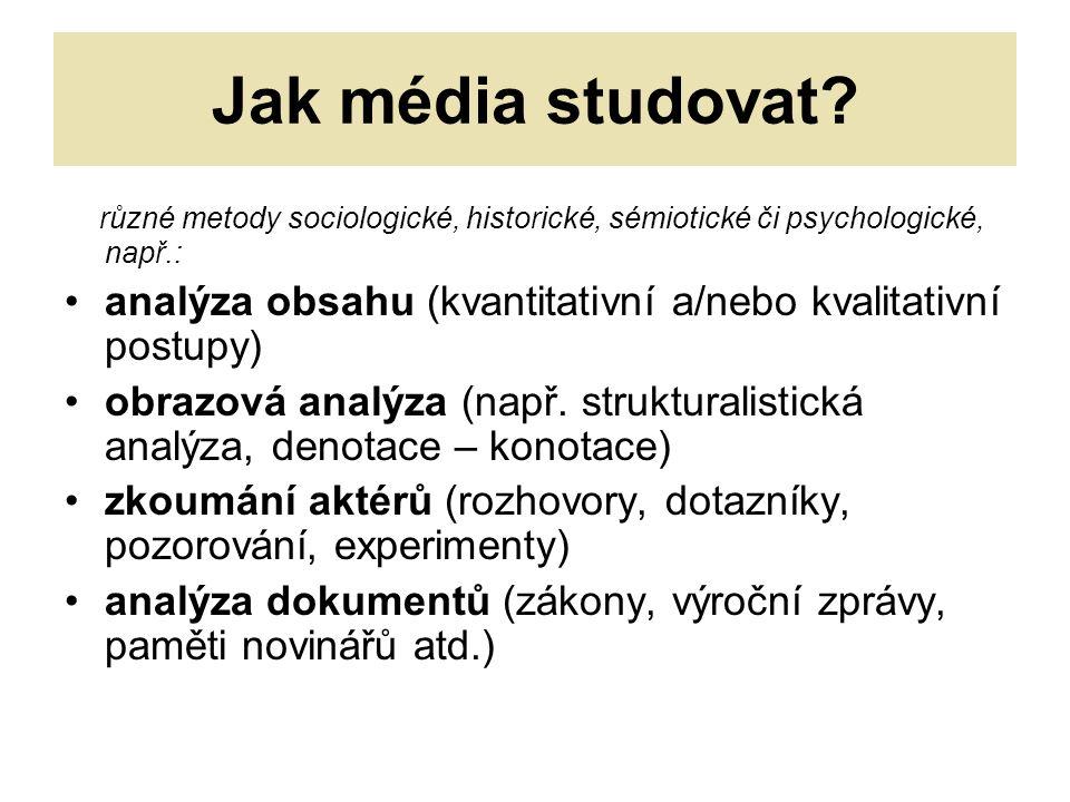 Jak média studovat.