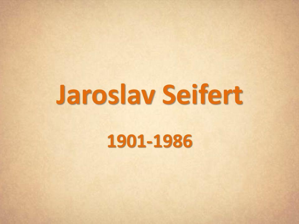 Jaroslav Seifert 1901-1986