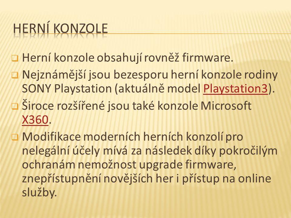  Herní konzole obsahují rovněž firmware.