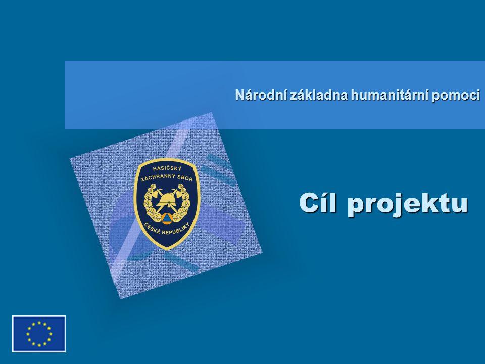 Cíl projektu Národní základna humanitární pomoci