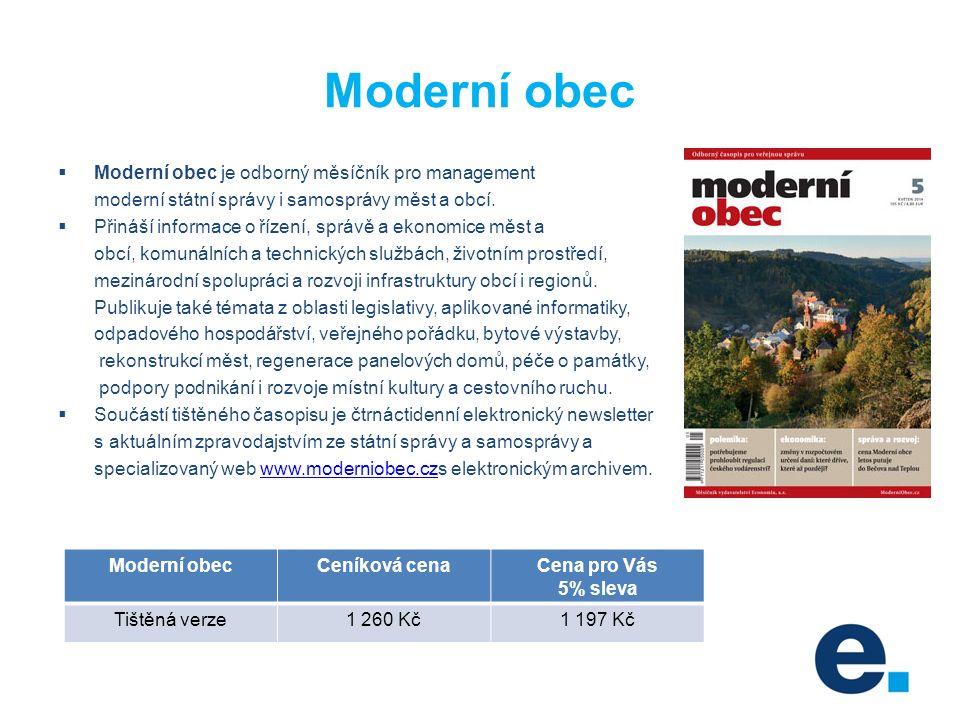 Moderní obec  Moderní obec je odborný měsíčník pro management moderní státní správy i samosprávy měst a obcí.