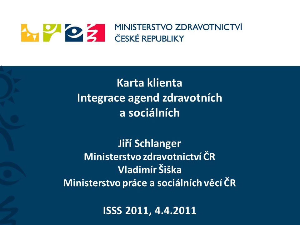 4.4. 2011 ISSS 2011 2 Co je to Karta klienta.