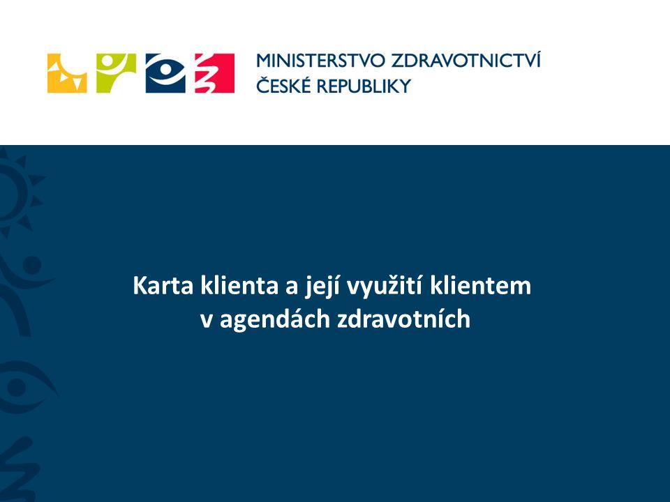 4.4. 2011 ISSS 2011 5 Jak bude využita Karta klienta v agendách zdravotních...