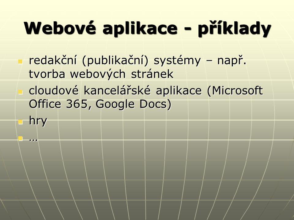 Webové aplikace - příklady redakční (publikační) systémy – např.