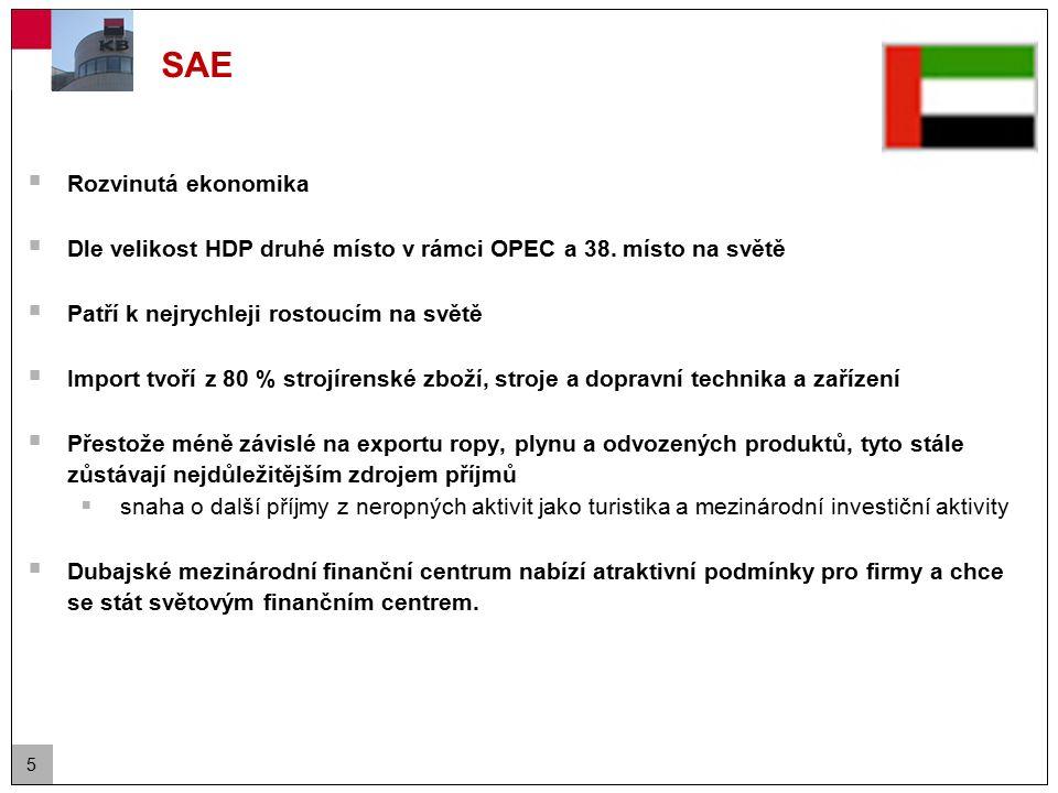 5 SAE  Rozvinutá ekonomika  Dle velikost HDP druhé místo v rámci OPEC a 38. místo na světě  Patří k nejrychleji rostoucím na světě  Import tvoří z