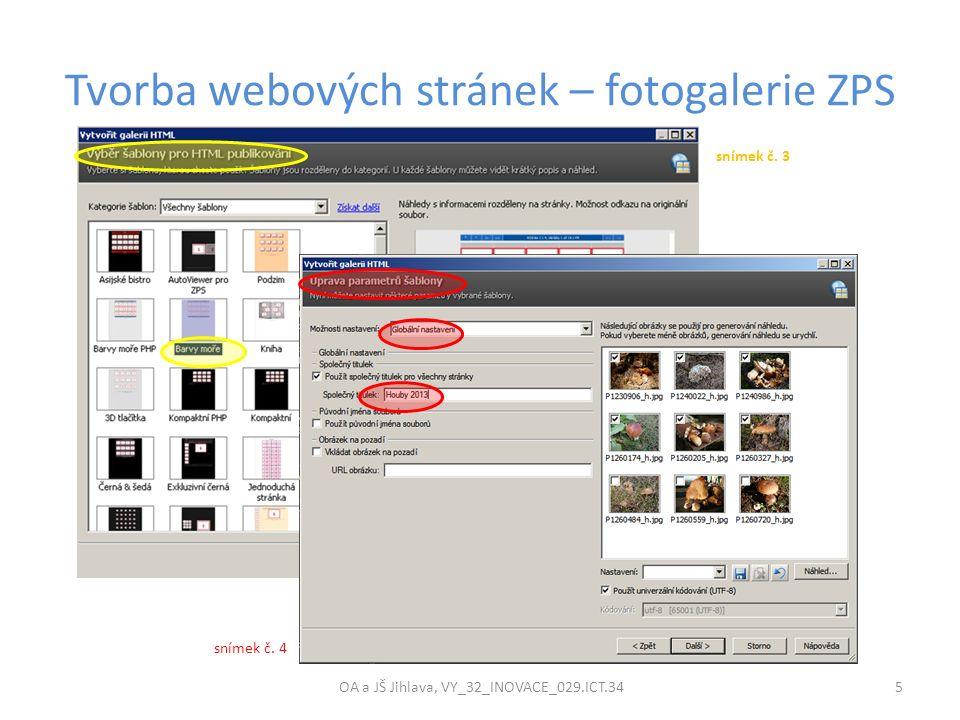 Tvorba webových stránek – fotogalerie ZPS OA a JŠ Jihlava, VY_32_INOVACE_029.ICT.34 5 snímek č.