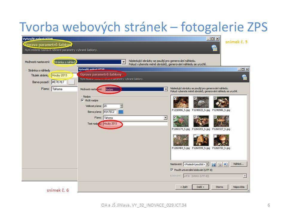 Tvorba webových stránek – fotogalerie ZPS OA a JŠ Jihlava, VY_32_INOVACE_029.ICT.34 6 snímek č.