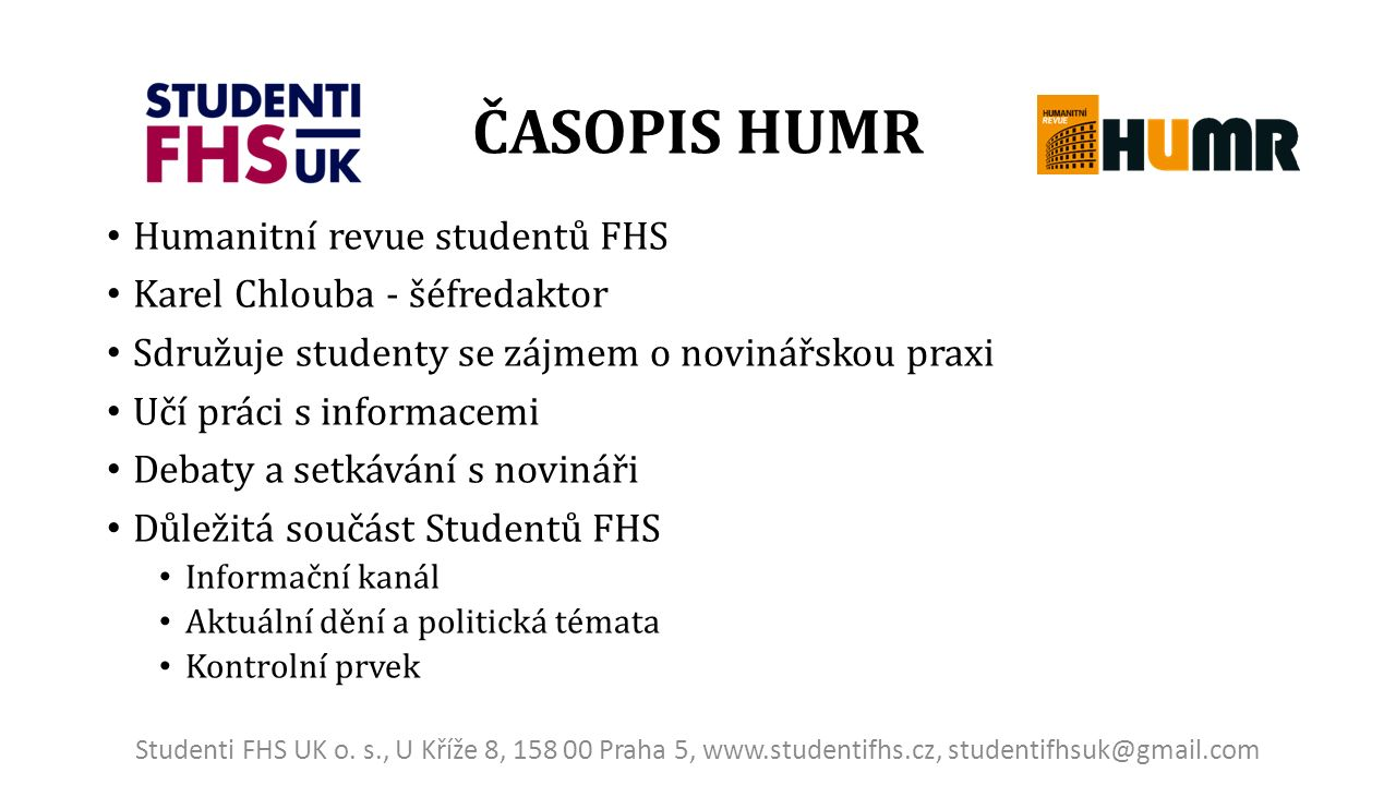 www.studentifhs.cz www.facebook.com/studentifhs studentifhsuk@gmail.com