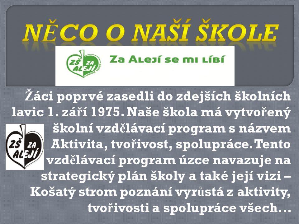 Ž áci poprvé zasedli do zdejších školních lavic 1.
