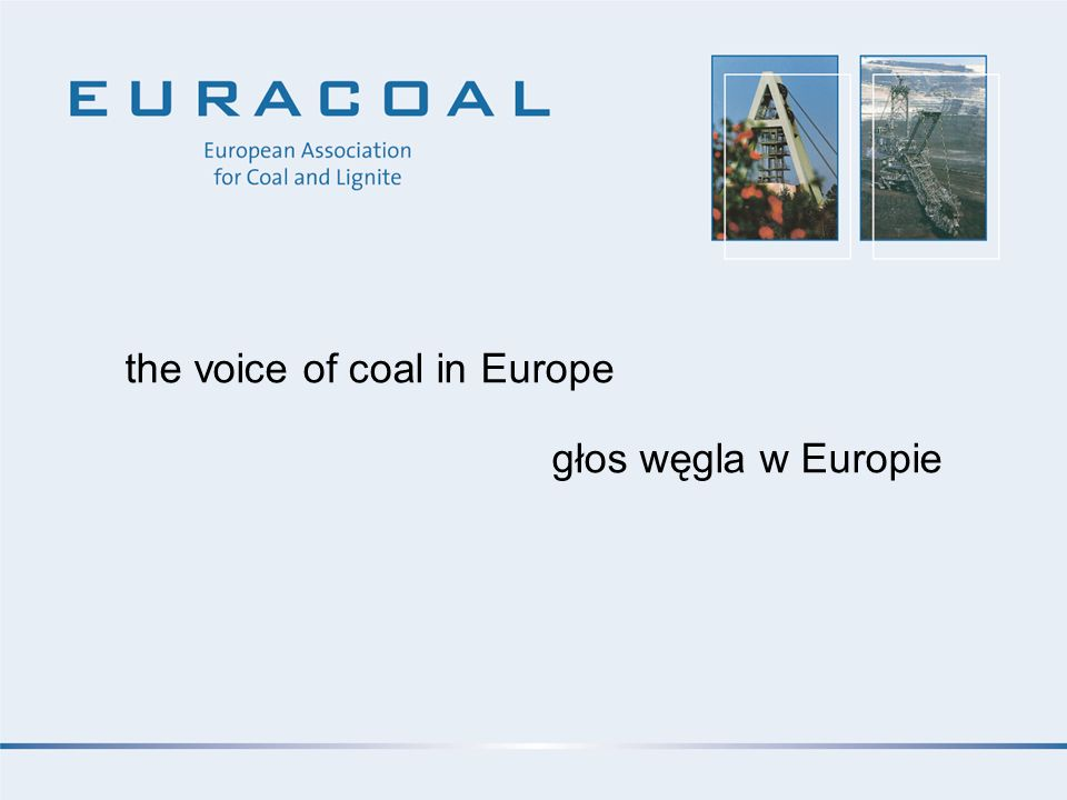 the voice of coal in Europe głos węgla w Europie