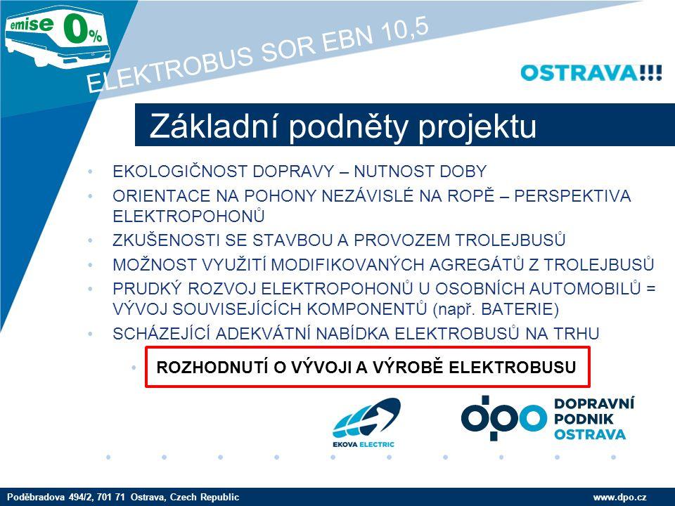 Company LOGO www.company.com Základní technické údaje www.dpo.czPoděbradova 494/2, 701 71 Ostrava, Czech Republic ELEKTROBUS SOR EBN 10,5