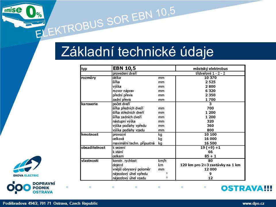 Company LOGO www.company.com Trakční baterie www.dpo.czPoděbradova 494/2, 701 71 Ostrava, Czech Republic ELEKTROBUS SOR EBN 10,5 Bateriový kontejner s manipulačním vozíkem
