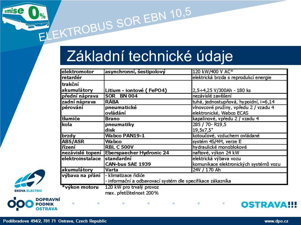 Company LOGO www.company.com Srovnávací kalkulace nákladů – výchozí údaje www.dpo.czPoděbradova 494/2, 701 71 Ostrava, Czech Republic ELEKTROBUS SOR EBN 10,5 Pořizovací cena: elektrobus 8 500 tis.