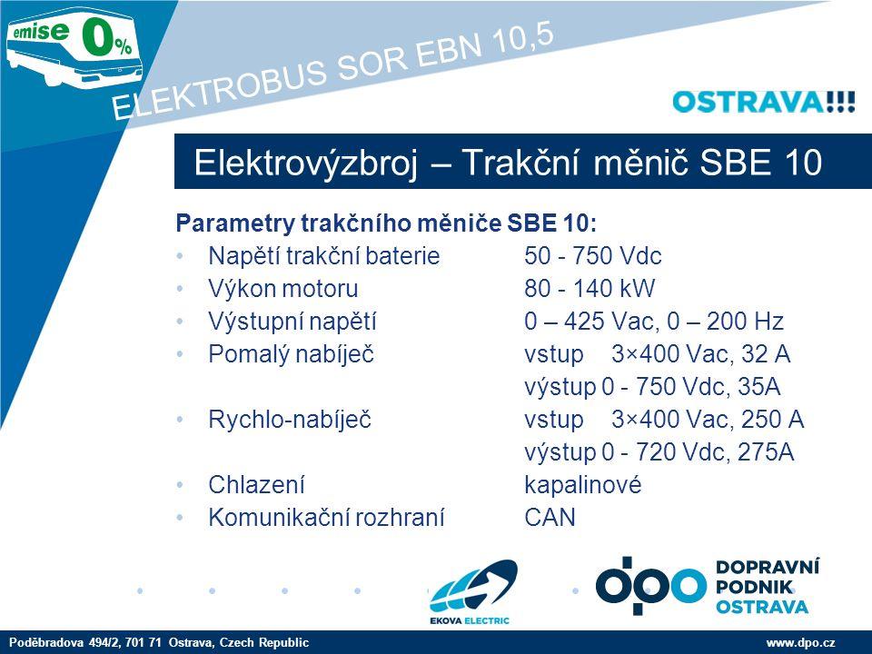 Company LOGO www.company.com Nabíječ palubní sítě PMB 41 www.dpo.czPoděbradova 494/2, 701 71 Ostrava, Czech Republic ELEKTROBUS SOR EBN 10,5