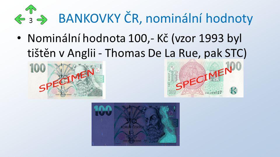 Nominální hodnota 200,- Kč BANKOVKY ČR, nominální hodnoty 4