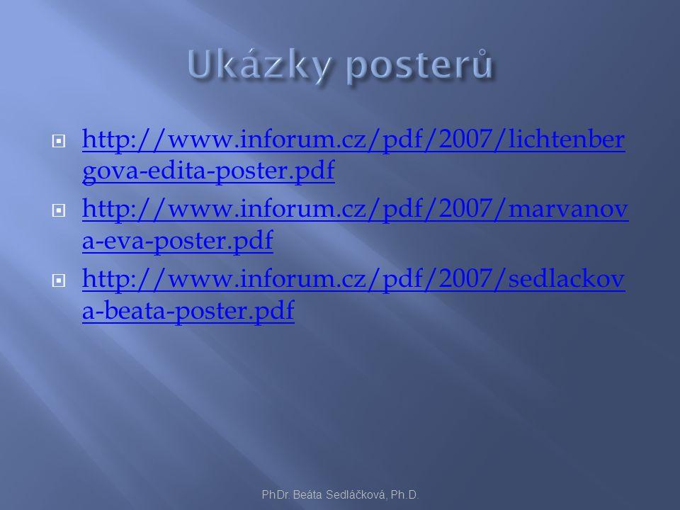  http://www.inforum.cz/pdf/2007/lichtenber gova-edita-poster.pdf http://www.inforum.cz/pdf/2007/lichtenber gova-edita-poster.pdf  http://www.inforum.cz/pdf/2007/marvanov a-eva-poster.pdf http://www.inforum.cz/pdf/2007/marvanov a-eva-poster.pdf  http://www.inforum.cz/pdf/2007/sedlackov a-beata-poster.pdf http://www.inforum.cz/pdf/2007/sedlackov a-beata-poster.pdf PhDr.