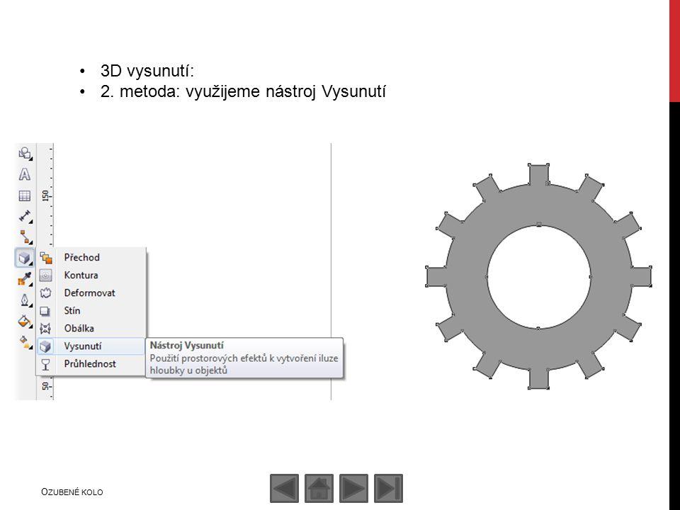 3D vysunutí: 2. metoda: využijeme nástroj Vysunutí O ZUBENÉ KOLO
