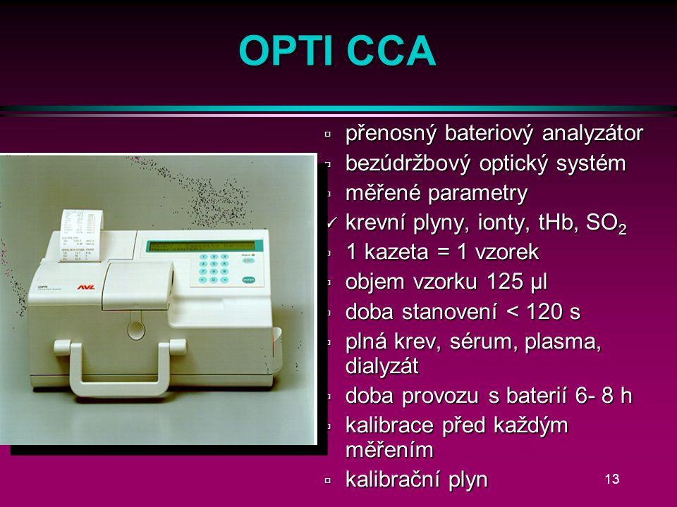 12 i-Stat l 2 – 3 kapky krve l pouze bateriový pohon l 1-8 parametrů l Na +, K +, Cl -, urea, glukóza, iCa, pH, pCO 2, pO 2, Hct l kazeta = 1 vzorek l skladování v lednici l čipový systém
