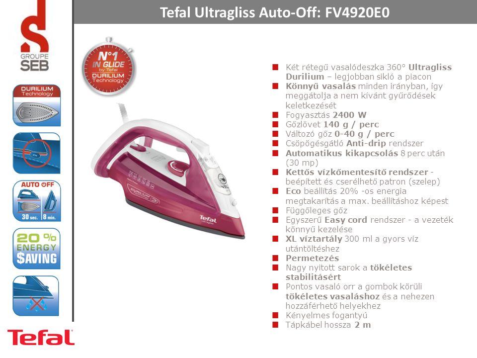 Tefal Ultragliss Auto-Off: FV4920E0 Két rétegű vasalódeszka 360° Ultragliss Durilium – legjobban sikló a piacon Könnyű vasalás minden irányban, így meggátolja a nem kívánt gyűrődések keletkezését Fogyasztás 2400 W Gőzlövet 140 g / perc Változó gőz 0-40 g / perc Csöpögésgátló Anti-drip rendszer Automatikus kikapcsolás 8 perc után (30 mp) Kettős vízkőmentesítő rendszer - beépített és cserélhető patron (szelep) Eco beállítás 20% -os energia megtakarítás a max.