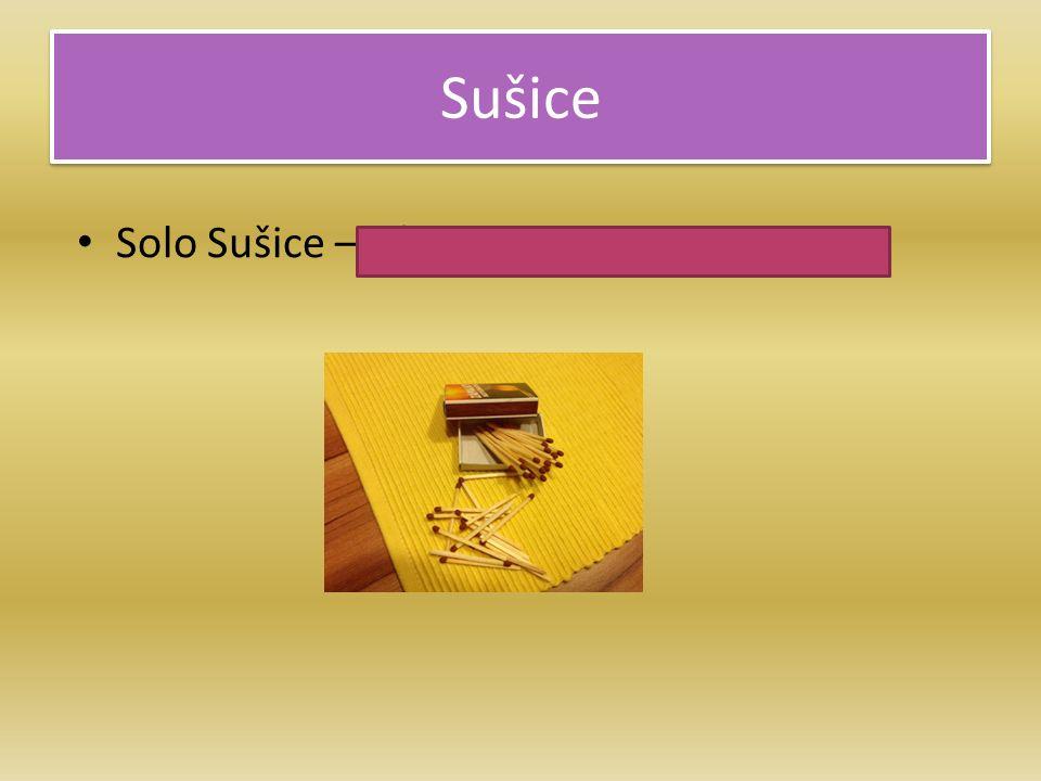 Sušice Solo Sušice – výroba sirek od roku 1839