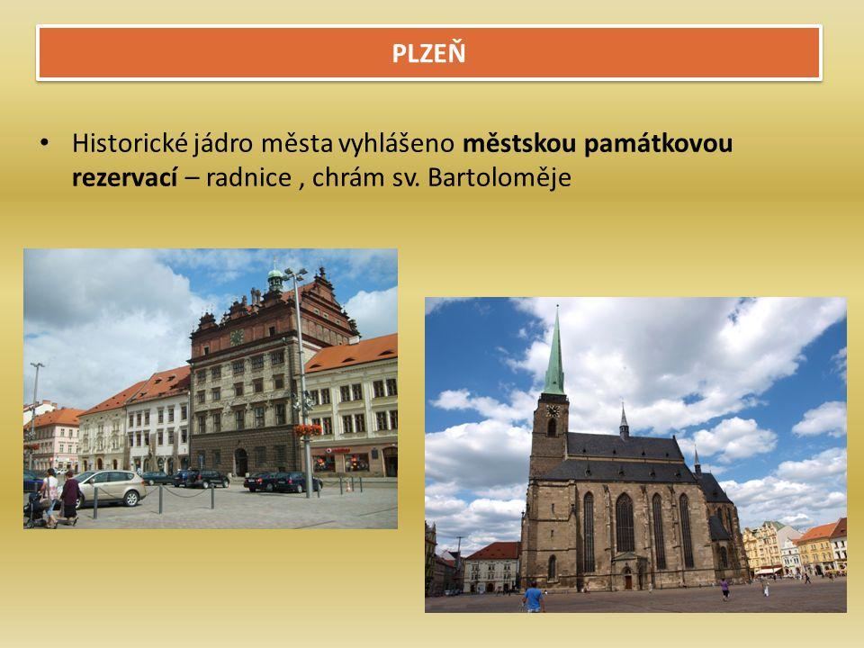 PLZEŇ Historické jádro města vyhlášeno městskou památkovou rezervací – radnice, chrám sv.