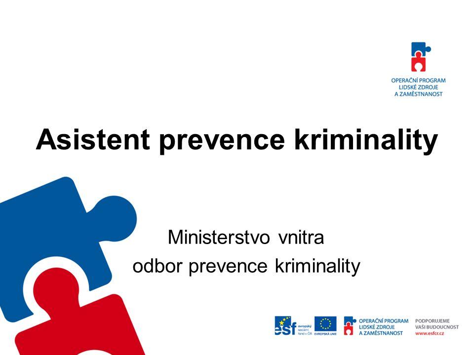 Asistent prevence kriminality Ministerstvo vnitra odbor prevence kriminality