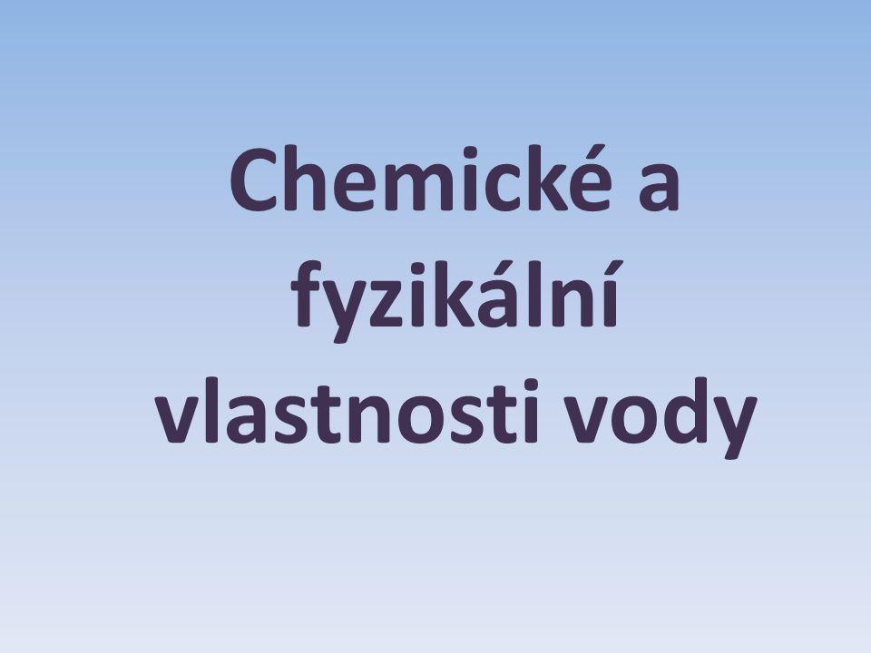 Chemické a fyzikální vlastnosti vody
