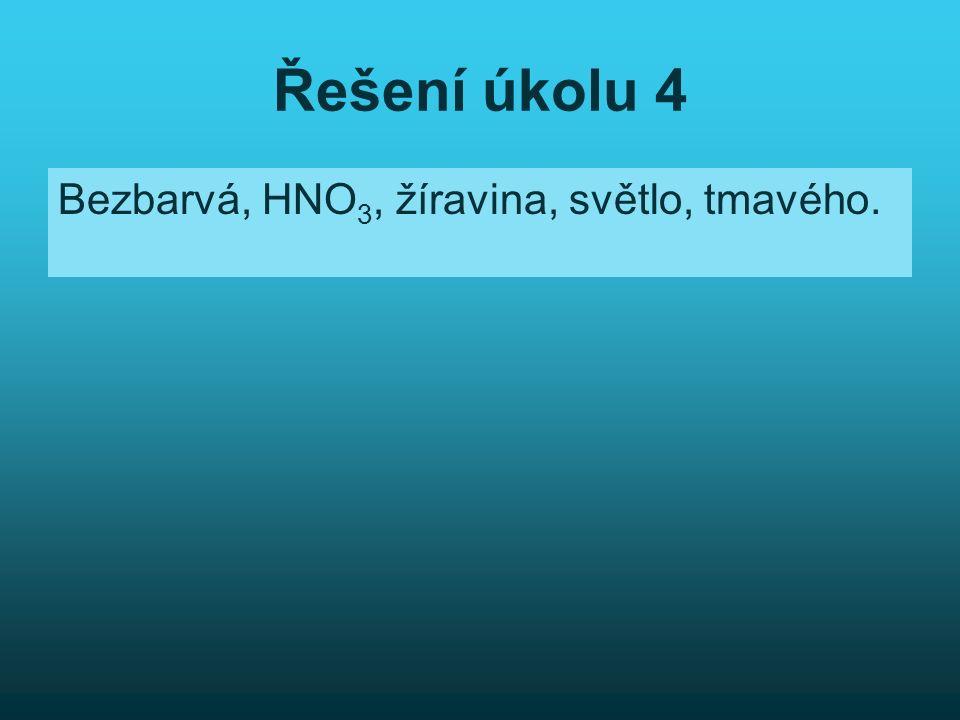 Řešení úkolu 9 Nekovu, žíraviny, ochranné, kyselinu, vody, kovy, vodíku, ionizují, vodíku, kyseliny, kationty, kyselost, elektrický, chlorovodíková, sírová dusičná, uhličitá, siřičitá, chlorná.